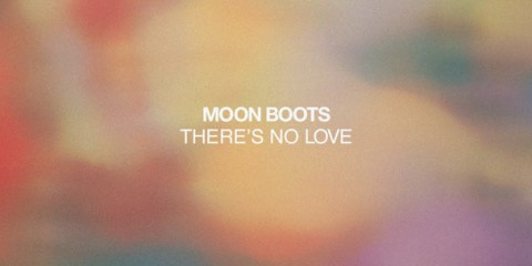 Moon-Boots-Theres-No-Love-New-Single-acid-stag