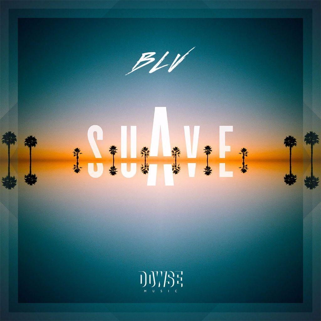 Suave-le-premier-EP-de-BLV-sort-aujourd-hui