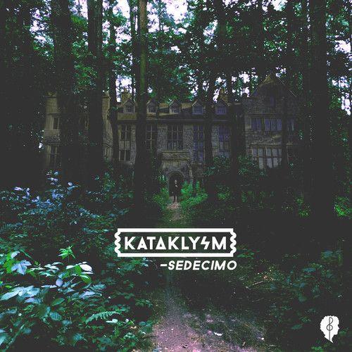 sedecimo - kataklysm