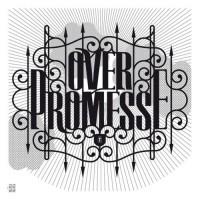 overpromesse