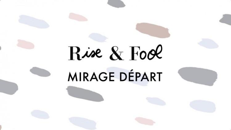 rise fool mirage départ profil de face release review article header 2